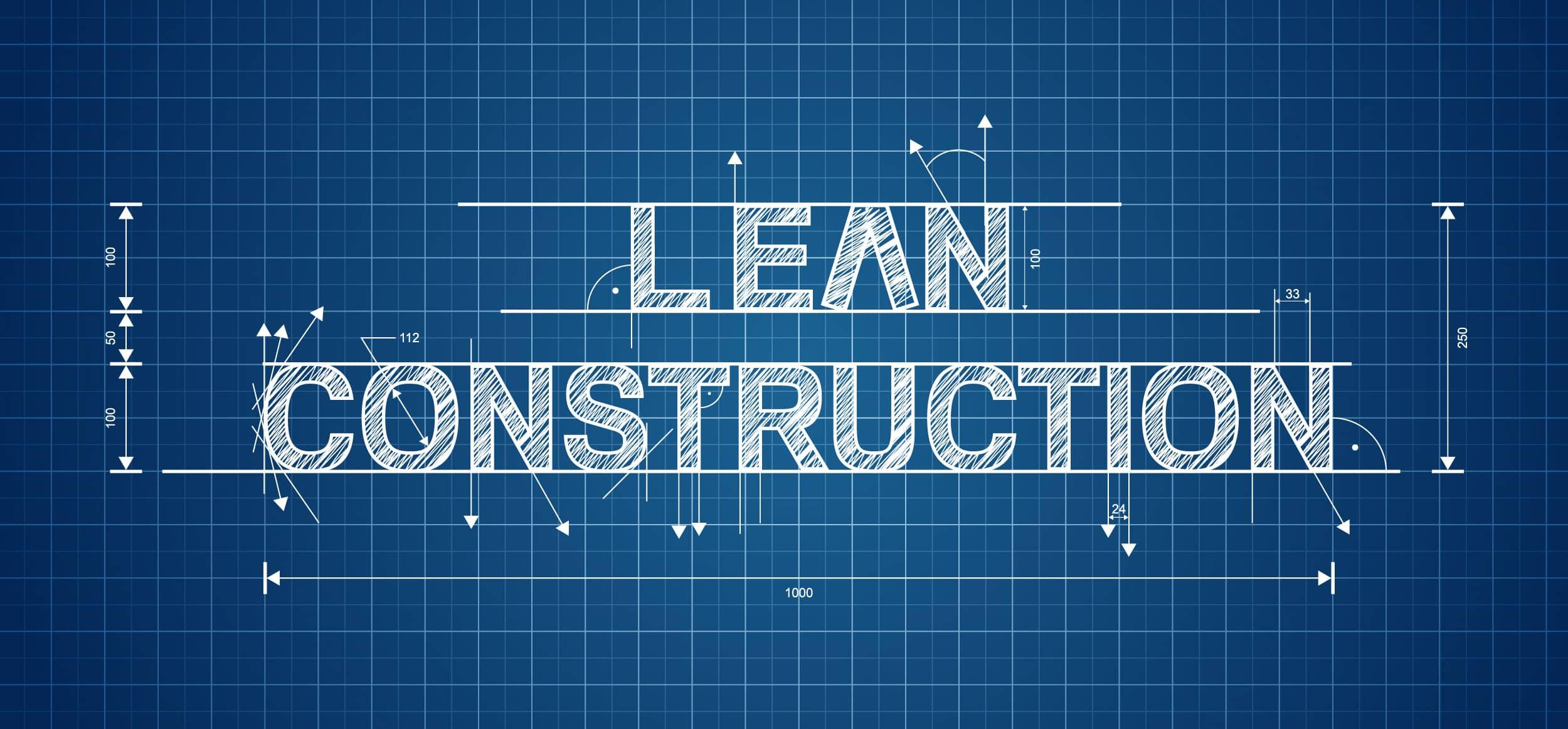 Já conhece o Lean Construction? Sabe o que é e qual sua importância?
