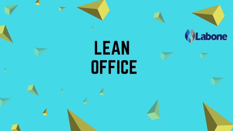 Saiba mais sobre lean office ou escritório enxuto